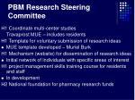 pbm research steering committee