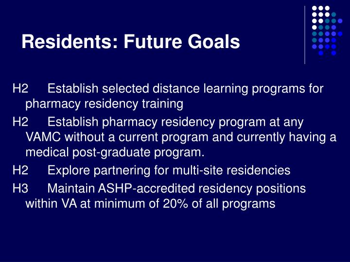 Residents: Future Goals