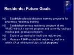 residents future goals