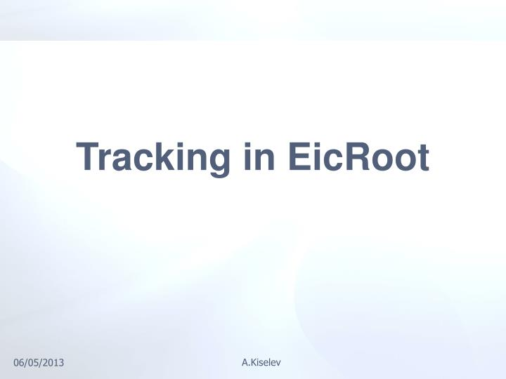 Tracking in EicRoot