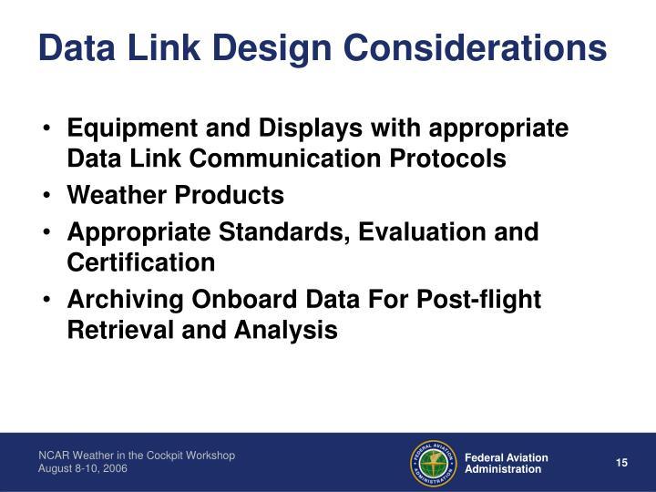 Data Link Design Considerations