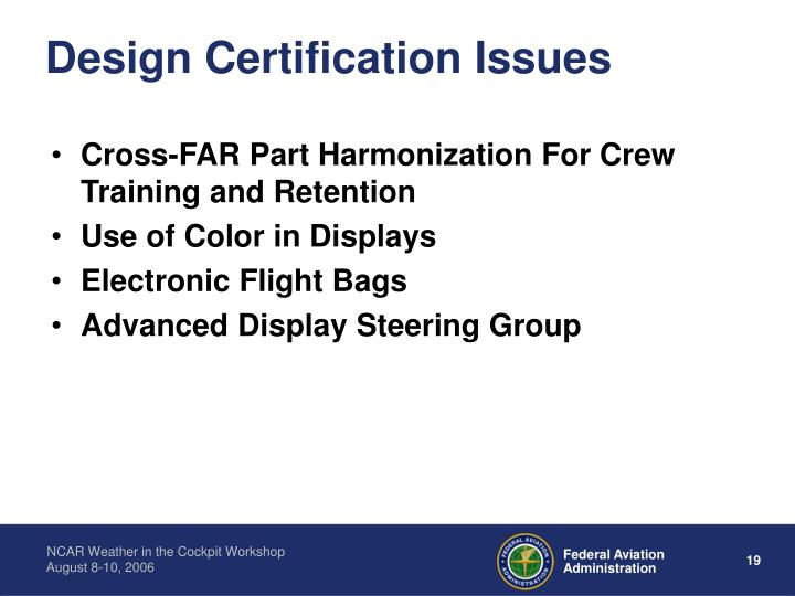 Design Certification Issues