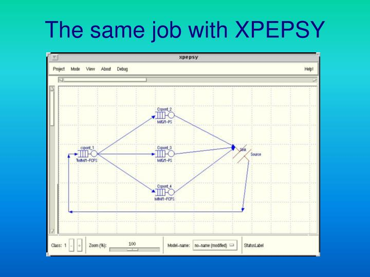 The same job with XPEPSY