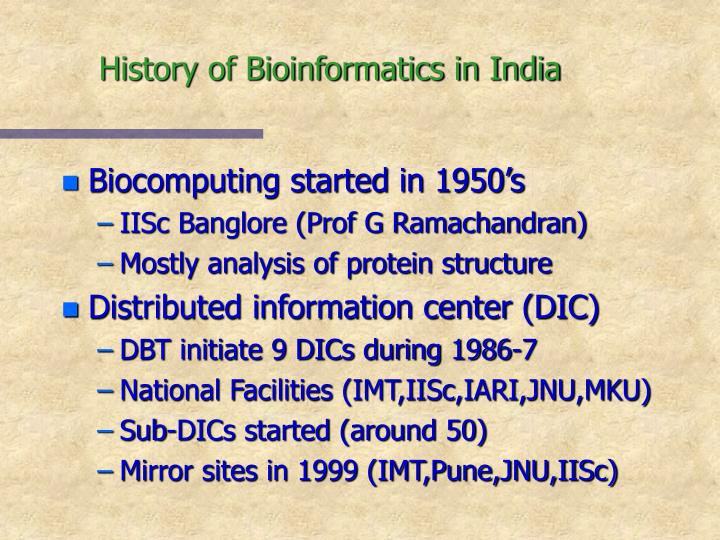 History of Bioinformatics in India