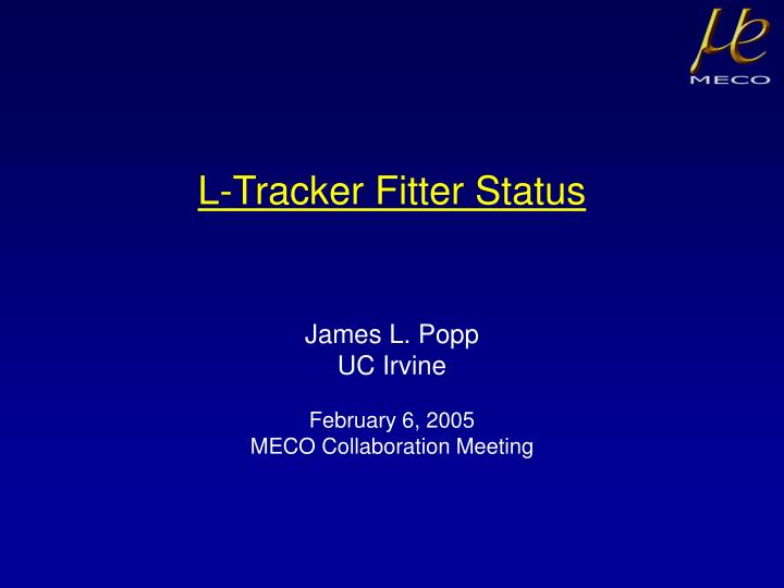 L-Tracker Fitter Status