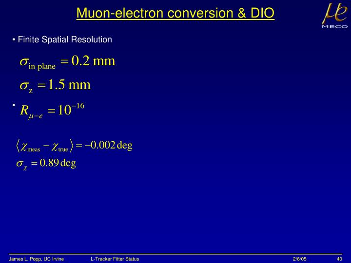 Muon-electron conversion & DIO