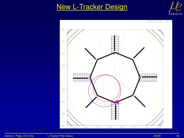New L-Tracker Design