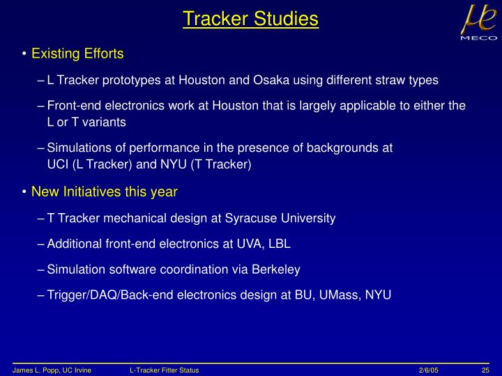 Tracker Studies