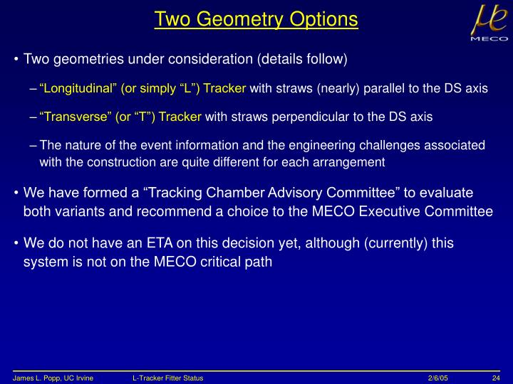 Two Geometry Options