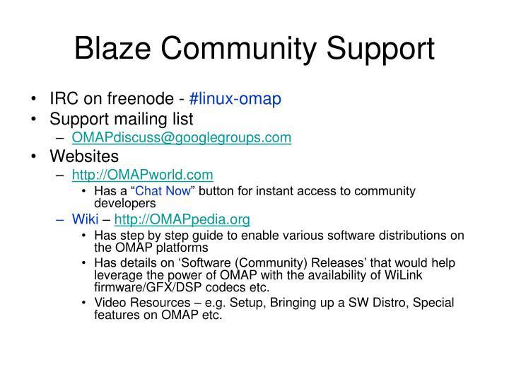 Blaze Community Support