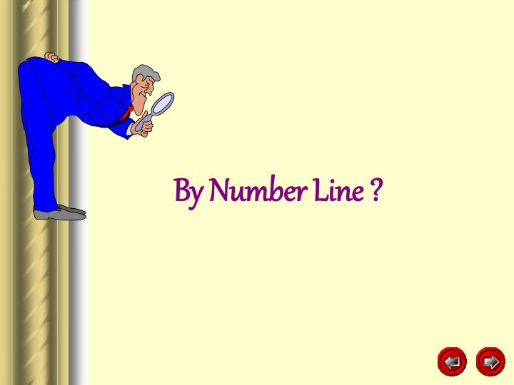 By Number Line ?
