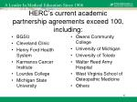 herc s current academic partnership agreements exceed 100 including