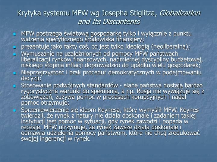 Krytyka systemu MFW wg Josepha Stiglitza,