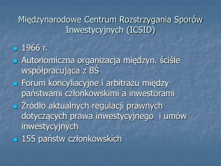 Międzynarodowe Centrum Rozstrzygania Sporów Inwestycyjnych (ICSID)