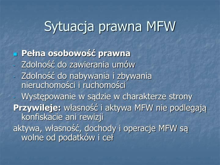 Sytuacja prawna MFW