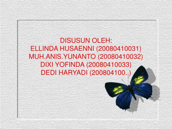 DISUSUN OLEH: