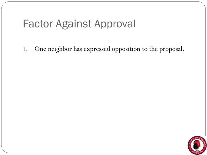 Factor Against Approval