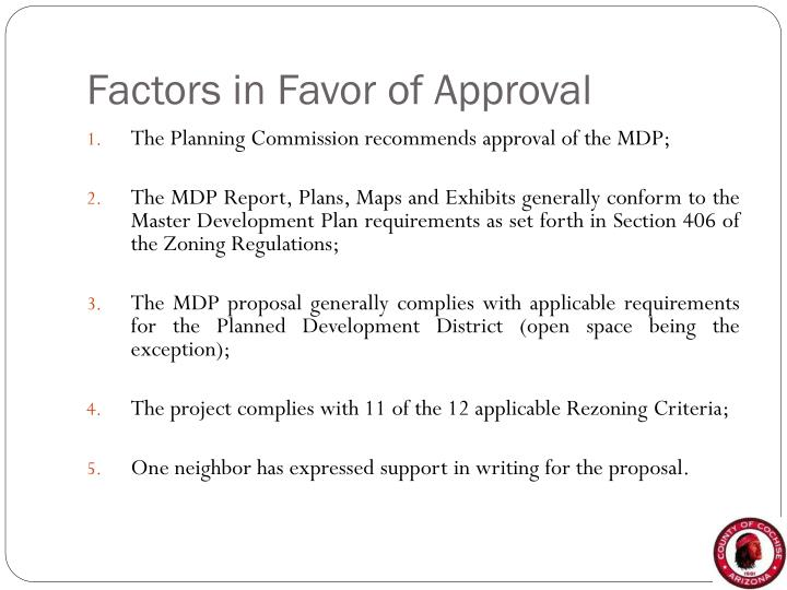 Factors in Favor of Approval