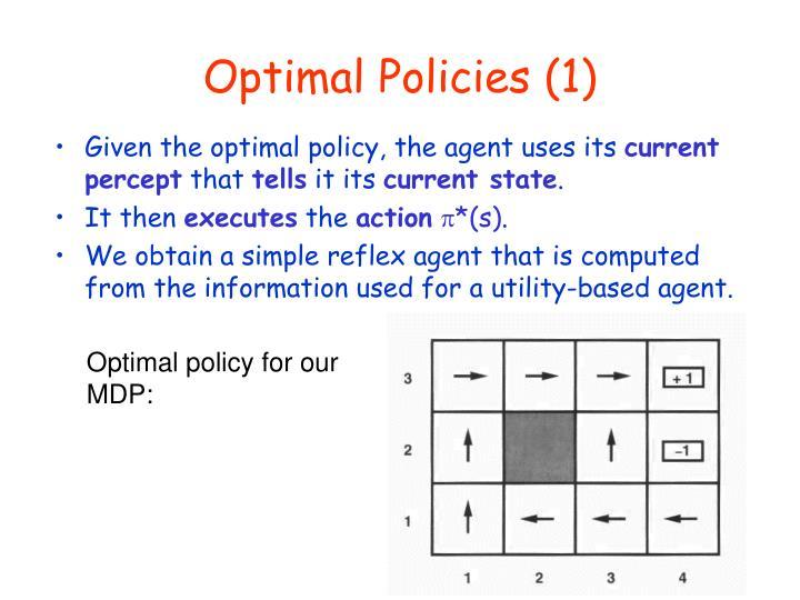 Optimal Policies (1)