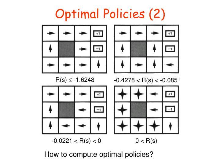 Optimal Policies (2)