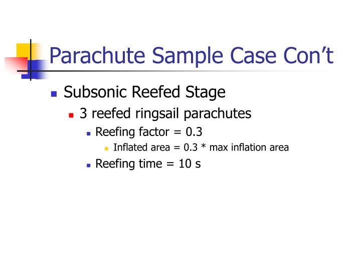 Parachute Sample Case Con't