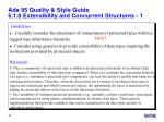 ada 95 quality style guide 6 1 8 extensibility and concurrent structures 1