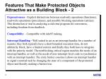 features that make protected objects attractive as a building block 2