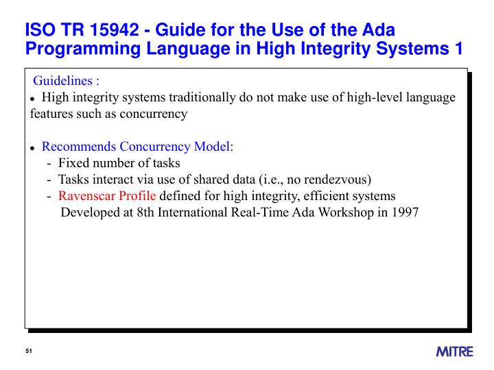 ISO TR 15942 - Guide for the Use of the Ada Programming Language in High Integrity Systems 1