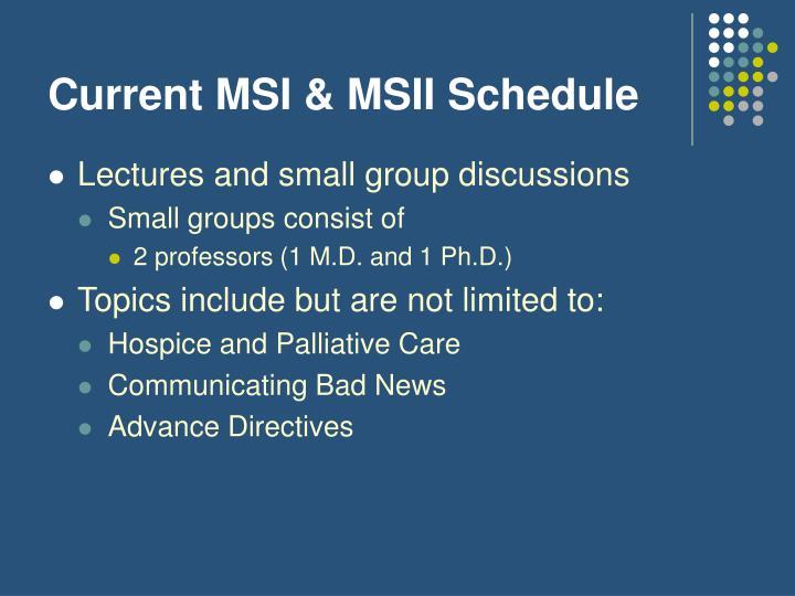 Current MSI & MSII Schedule
