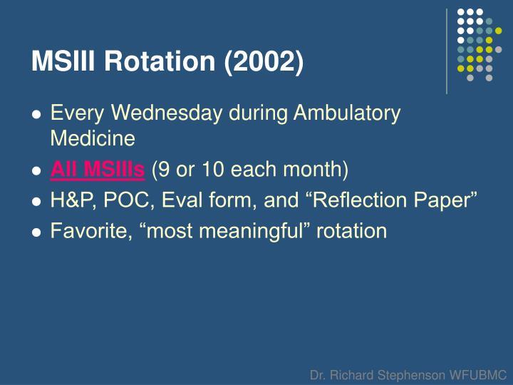 MSIII Rotation (2002)