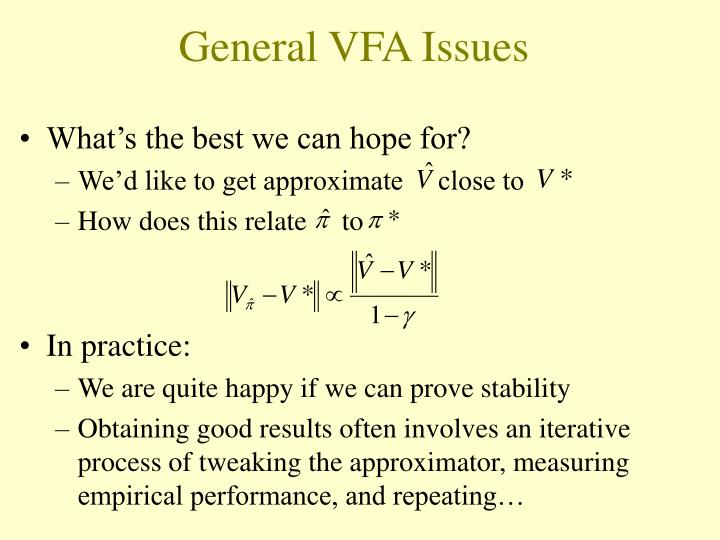 General VFA Issues