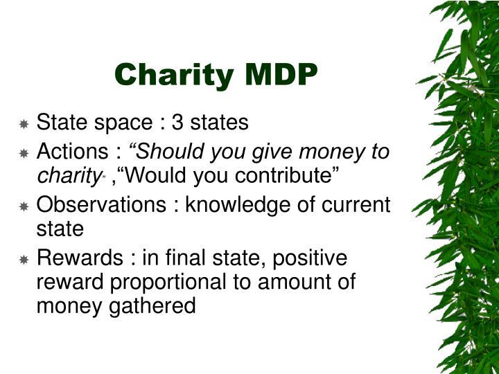 Charity MDP