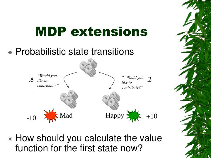 MDP extensions