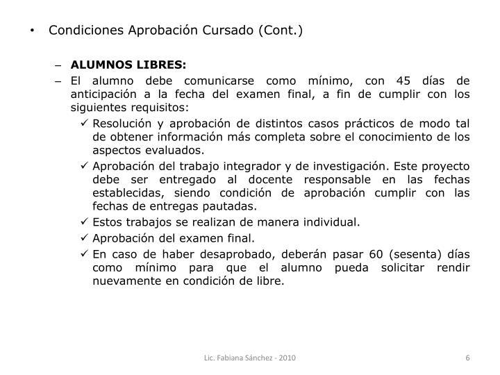 Condiciones Aprobación Cursado (Cont.)