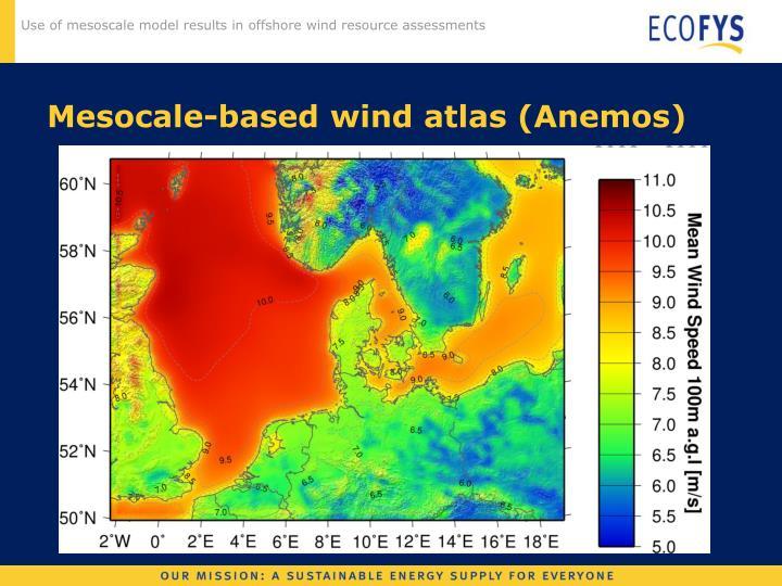 Mesocale-based wind atlas (Anemos)
