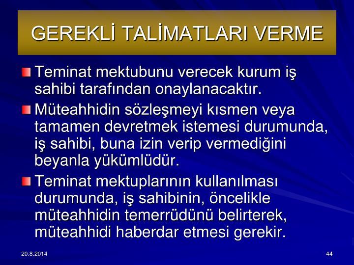 GEREKL TALMATLARI VERME