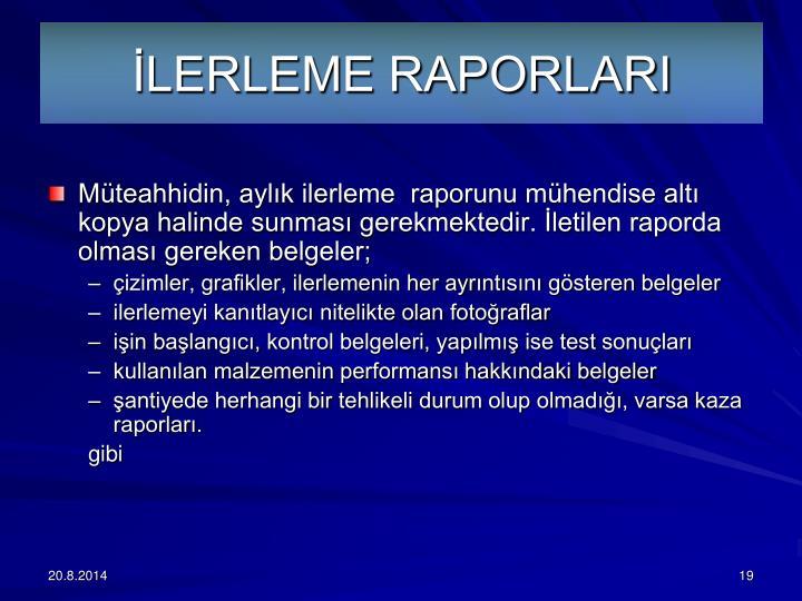 LERLEME RAPORLARI