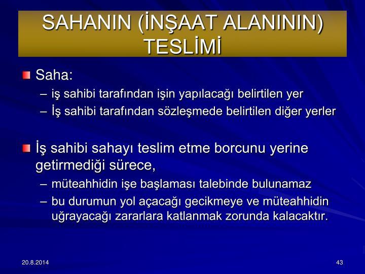 SAHANIN (NAAT ALANININ) TESLM