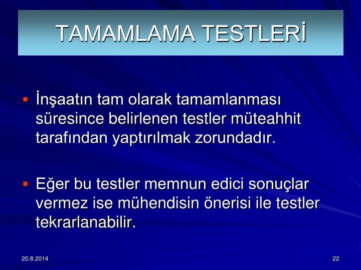 TAMAMLAMA TESTLER