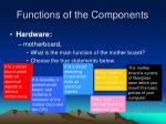 functions of the components1