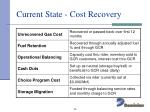 current state cost recovery