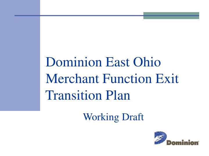 dominion east ohio merchant function exit transition plan