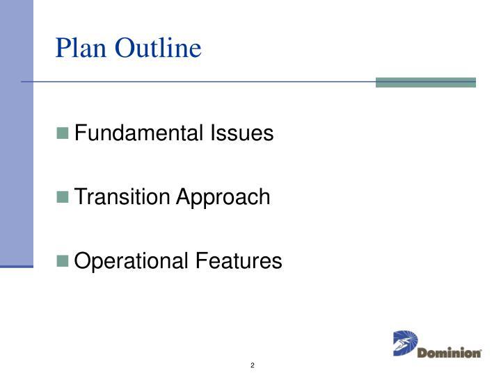 Plan Outline