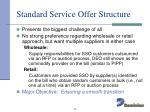 standard service offer structure