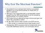 why exit the merchant function