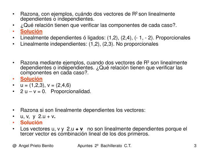 Razona, con ejemplos, cuándo dos vectores de R
