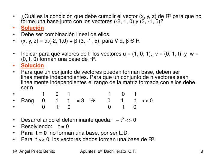 ¿Cuál es la condición que debe cumplir el vector (x, y, z) de R