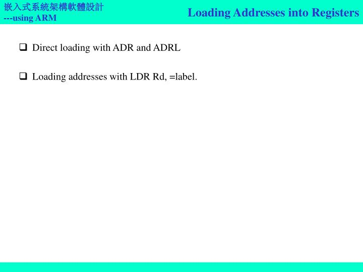 Loading Addresses into Registers