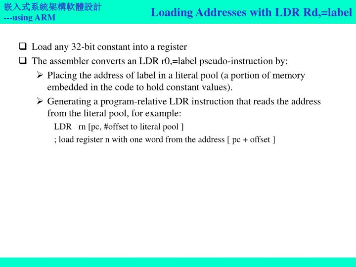 Loading Addresses with LDR Rd,=label