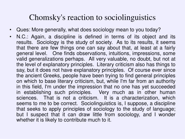 Chomsky's reaction to sociolinguistics
